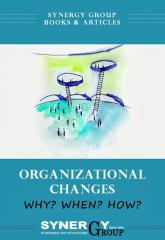 Organizational changes - Why? When? How?